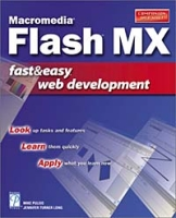 Macromedia Flash MX Fast & Easy Web Development артикул 3922c.