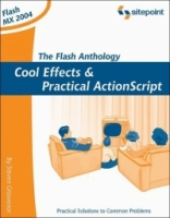 The Flash Anthology: Cool Effects and Practical ActionScript (Anthology) артикул 3931c.