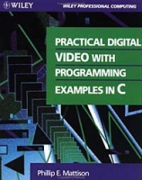 Practical Digital Video With Programming Examples in C артикул 3934c.