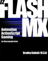EZ Flash MX: Animation, ActionScript and Gaming for Macromedia Flash артикул 3941c.